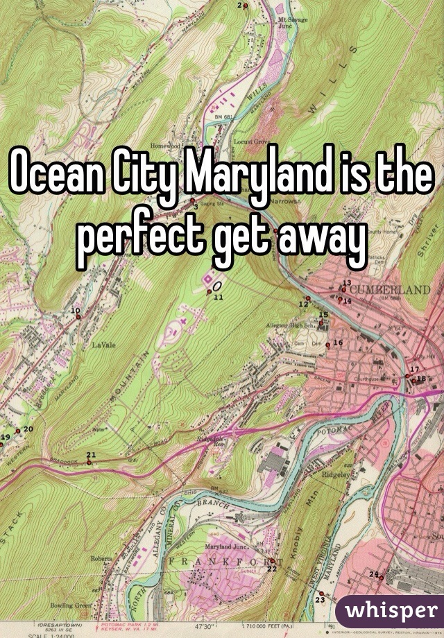 Ocean City Maryland is the perfect get away