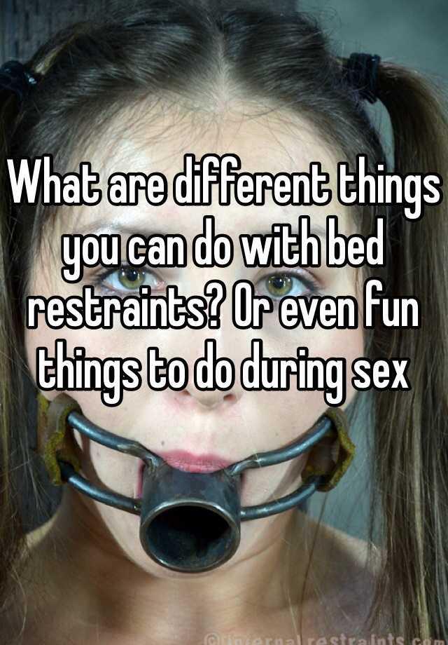 Fun things do during sex