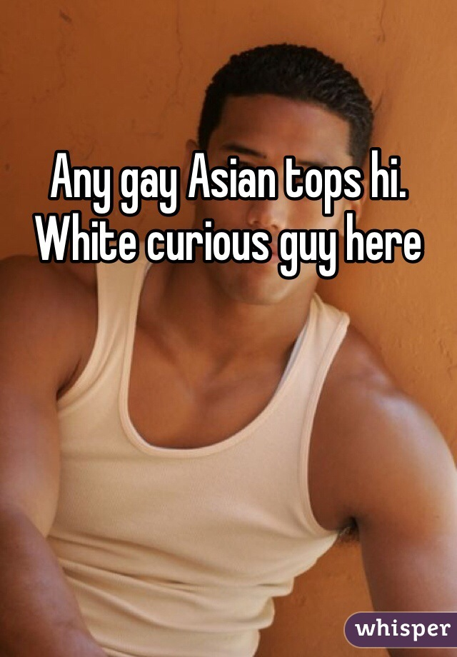 Gay asian tops