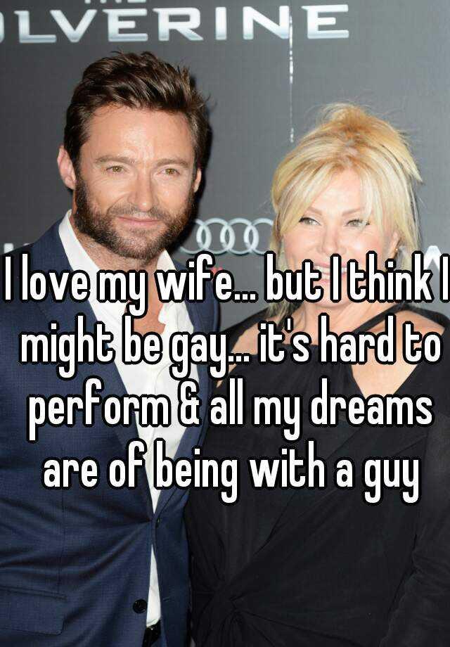 i my Gay wife love