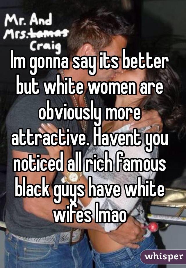 White women are better