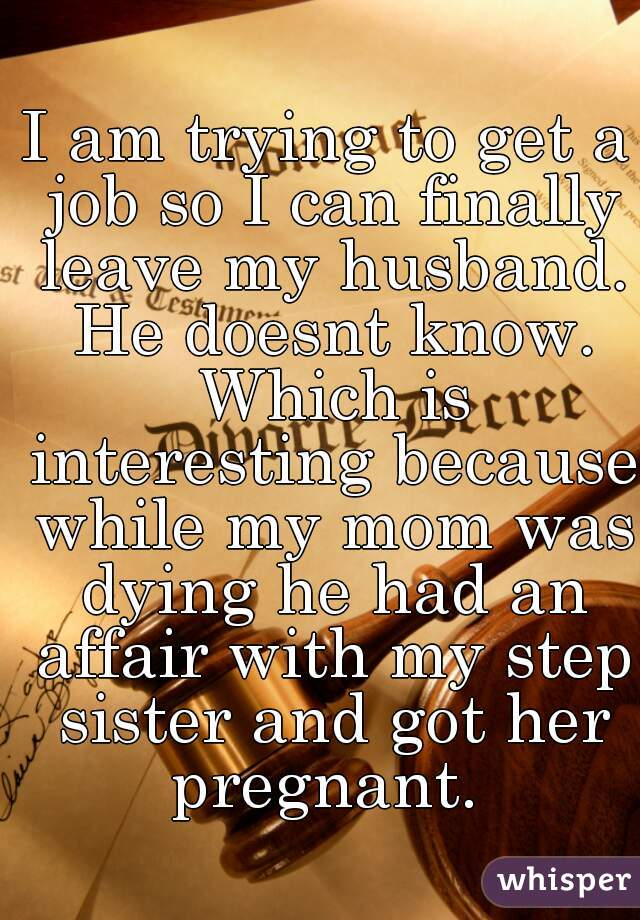My husband had an affair and got her pregnant