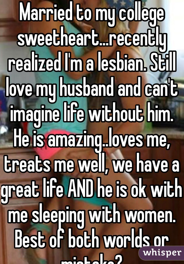 Due time. my husband and my lesbian loves all does