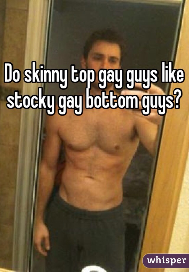 Gay bottom gay top
