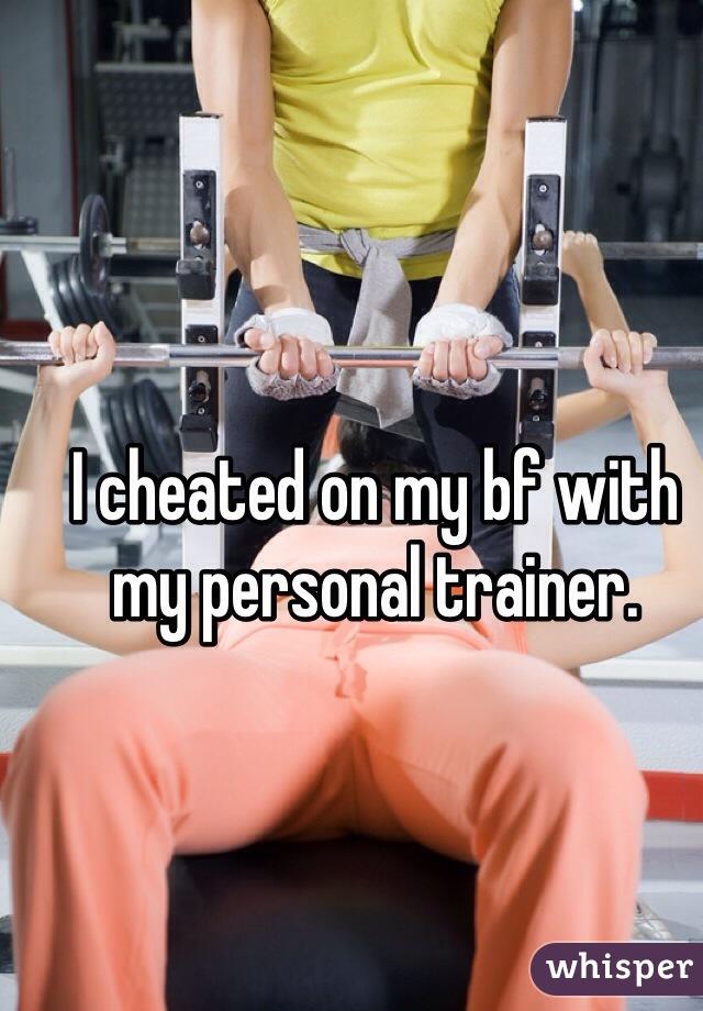 my boyfriend is a personal trainer