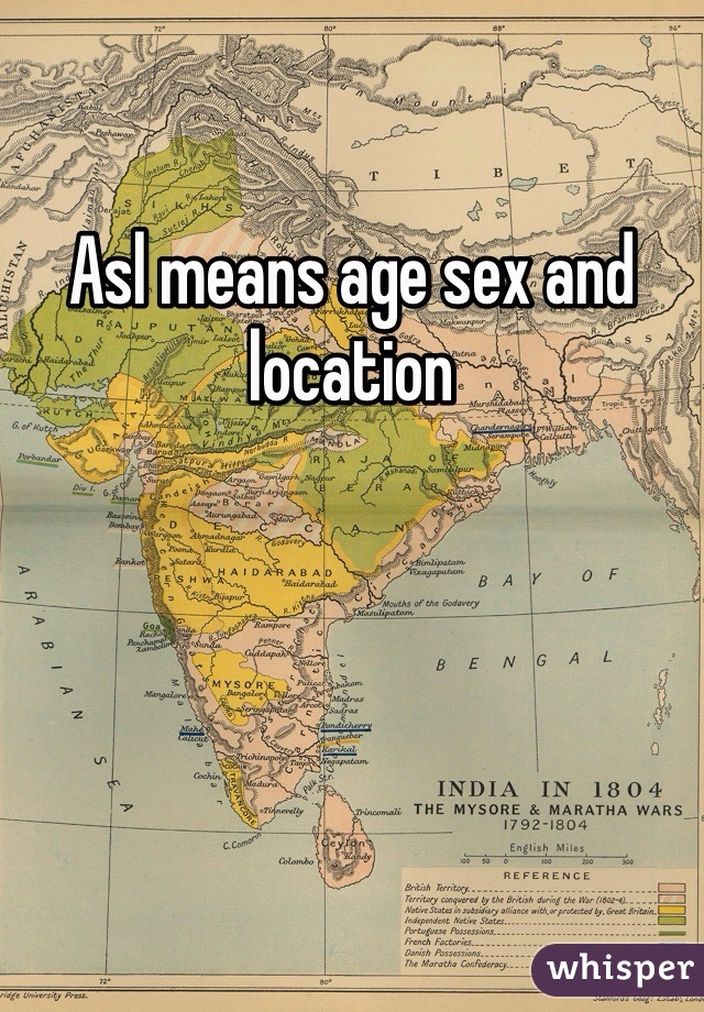 Asl means age sex and location