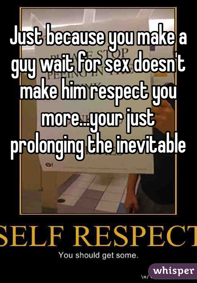 Make him respect you