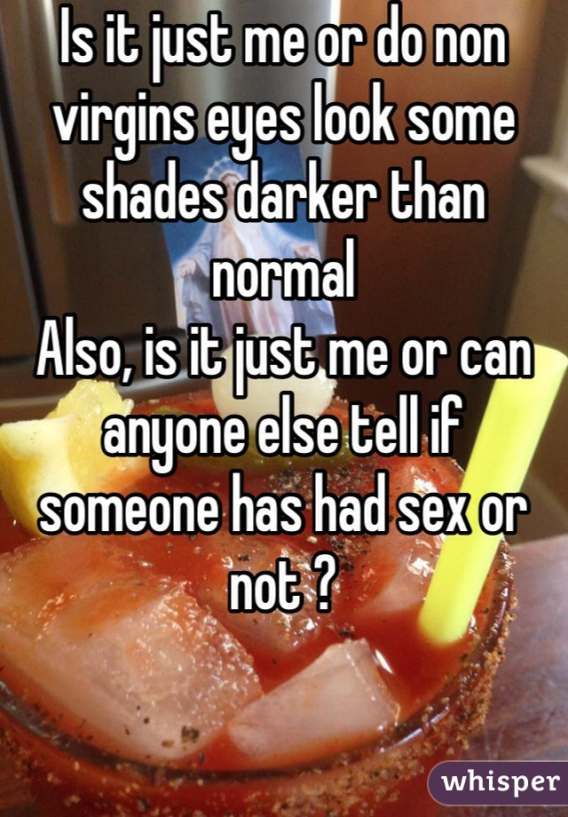 How do you know if someone had sex