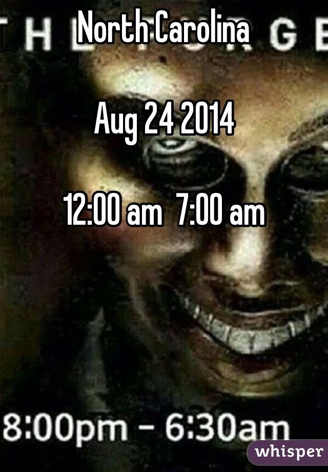 North Carolina  Aug 24 2014  12:00 am  7:00 am