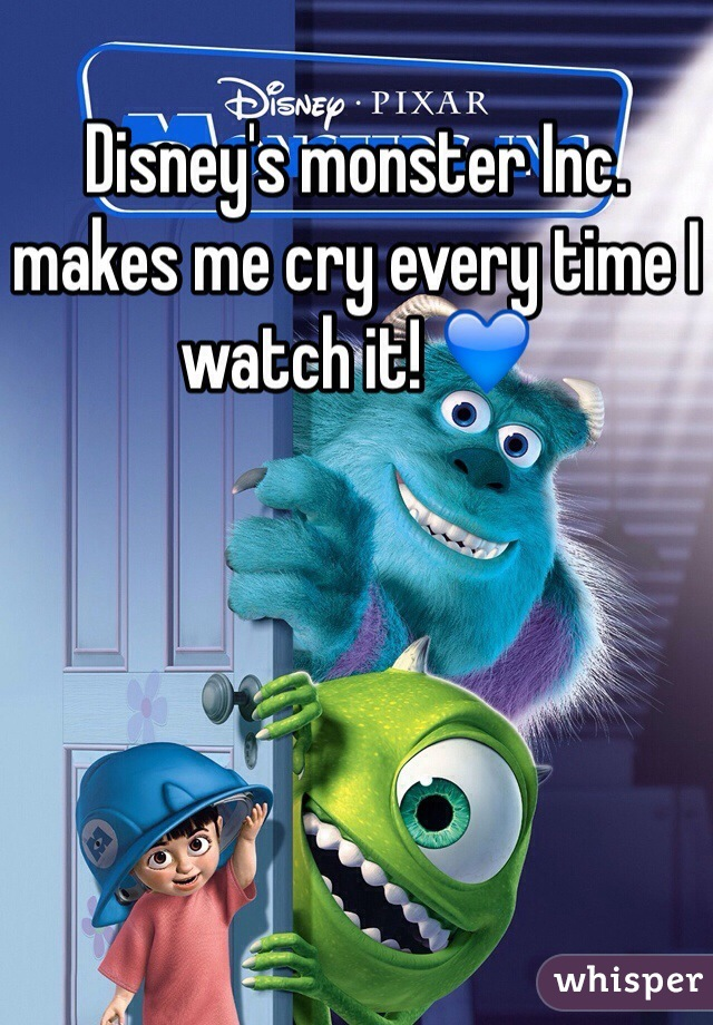 Disney's monster Inc. makes me cry every time I watch it! 💙
