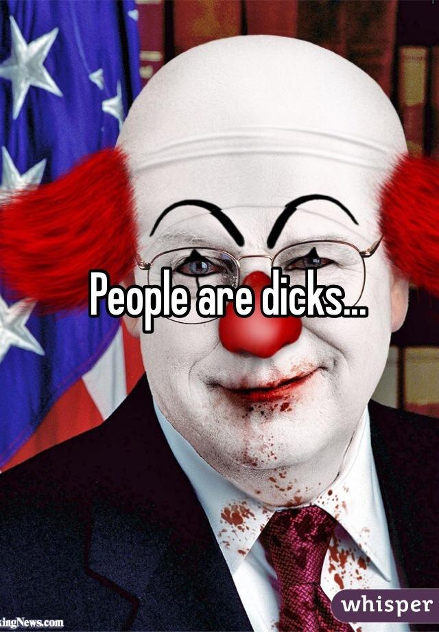 People are dicks...