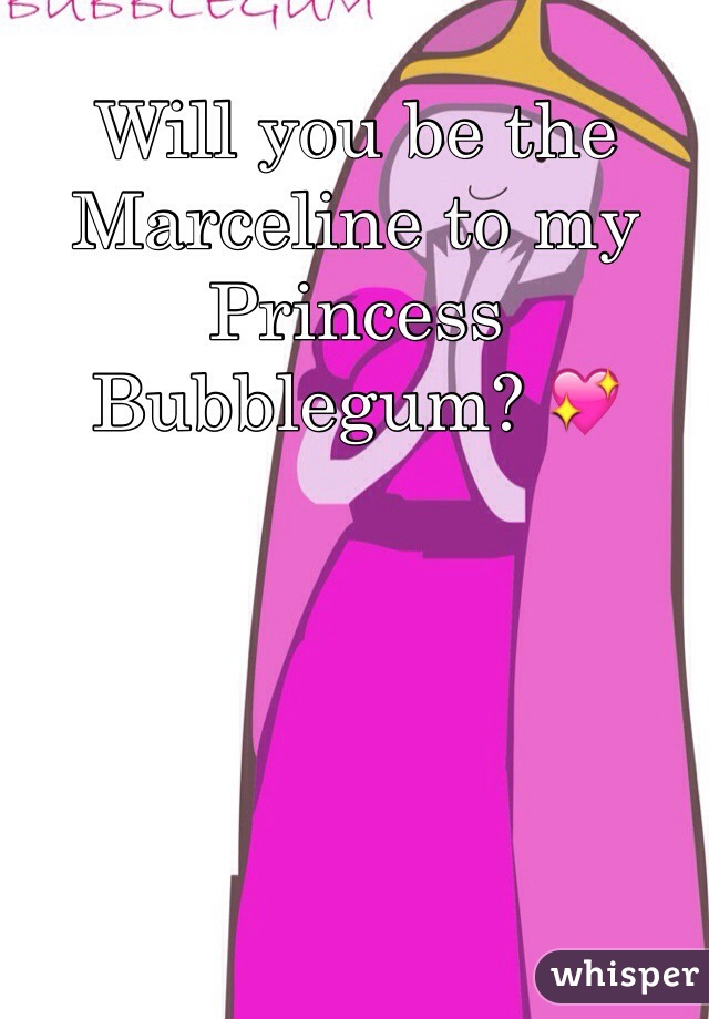 Will you be the Marceline to my Princess Bubblegum? 💖