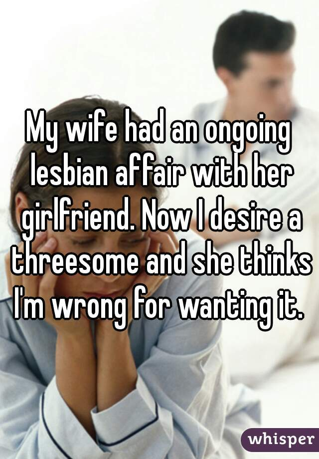 Wife had a lesbian