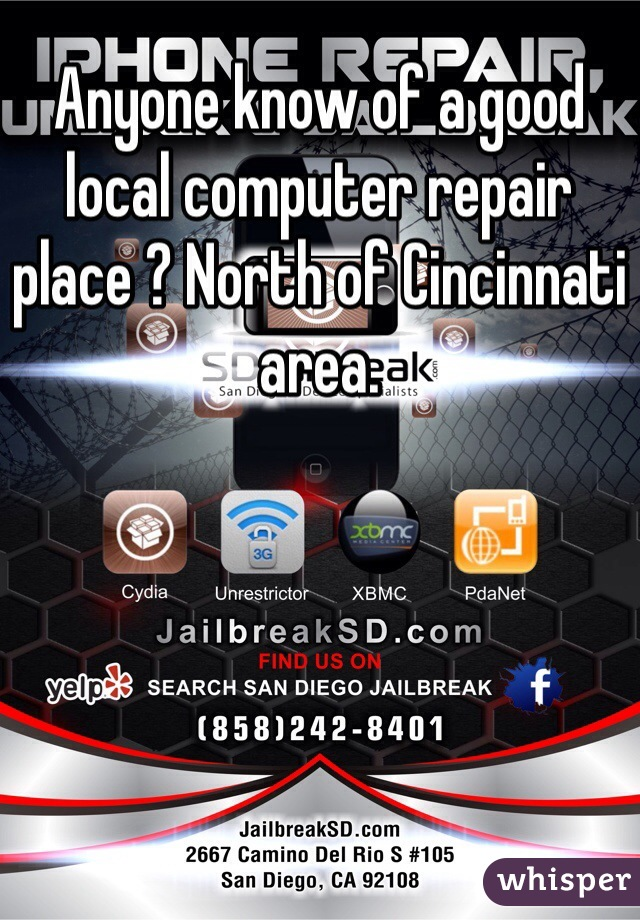 Anyone know of a good local computer repair place ? North of Cincinnati area.