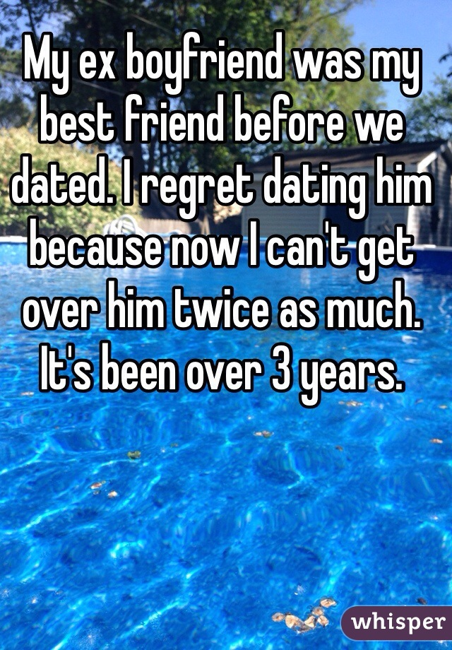 My best friend dating my ex boyfriend quotes