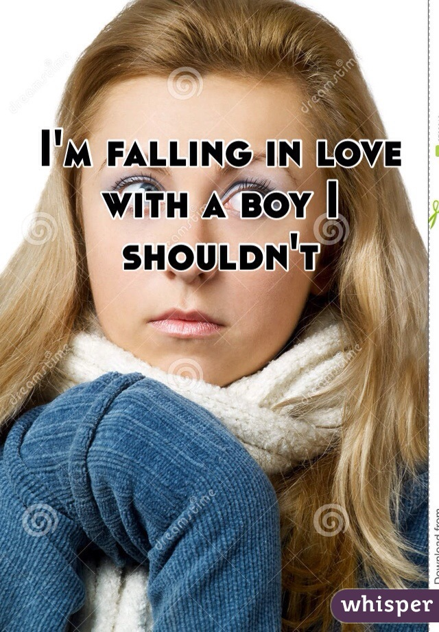 I'm falling in love with a boy I shouldn't