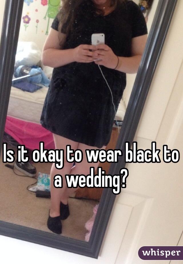 Is it okay to wear black to a wedding?