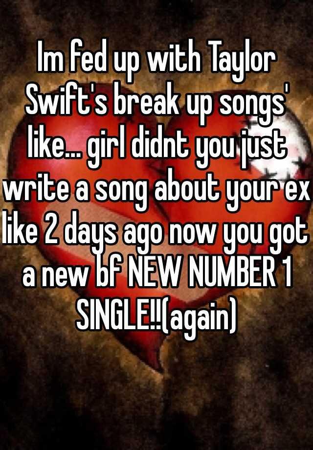 boyfriend break up songs