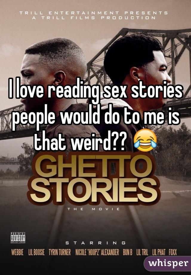 Ghetto sex stories
