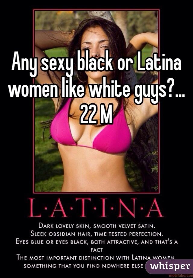 Do latina women like white guys