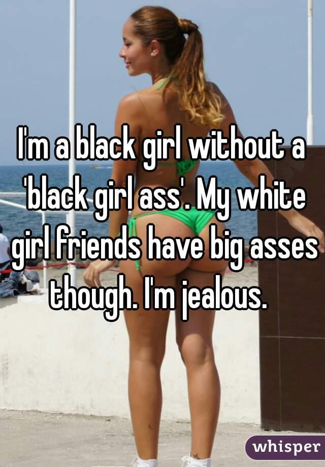 white girl asses