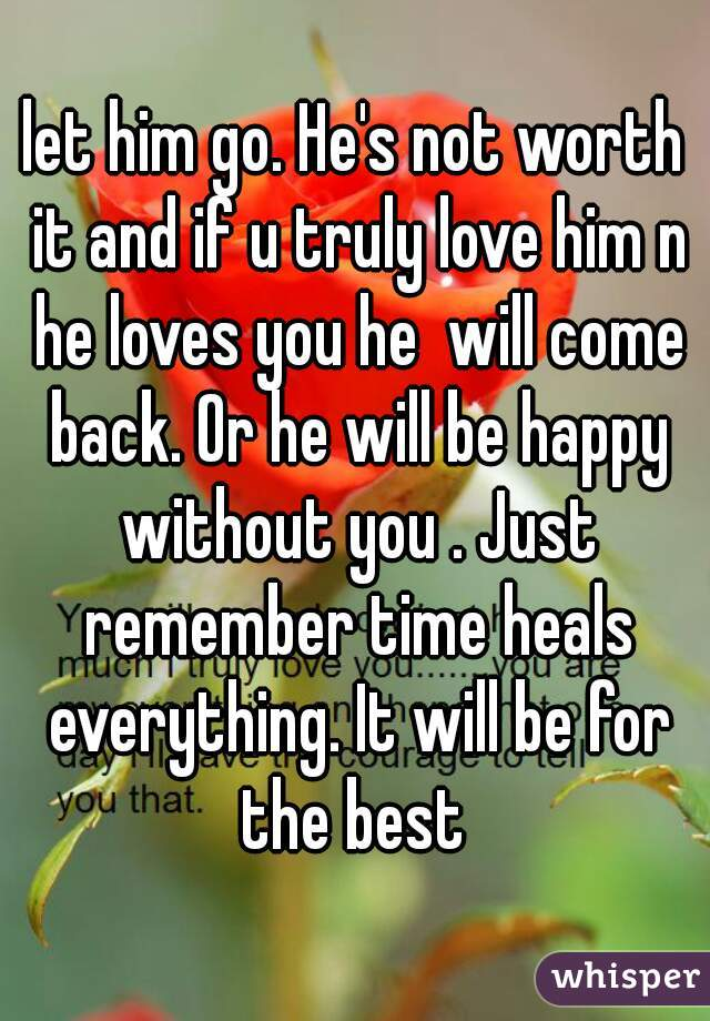 if he loves you he will come back