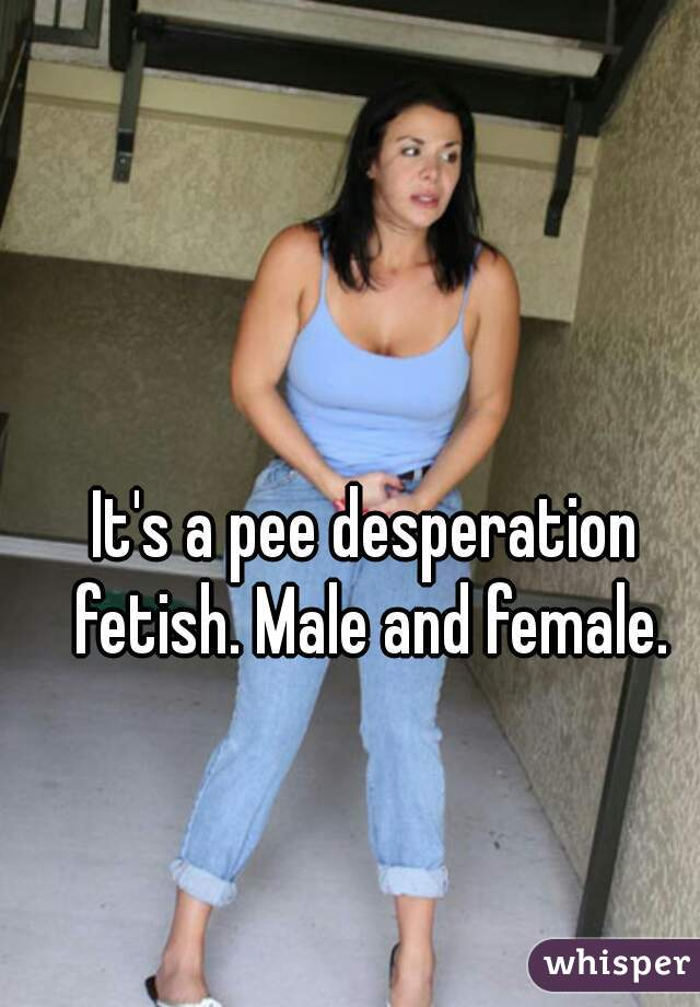 female Male desperation and pee