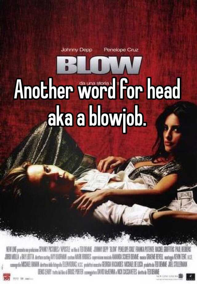 Another word for blow job