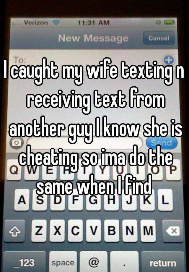 who is my wife texting