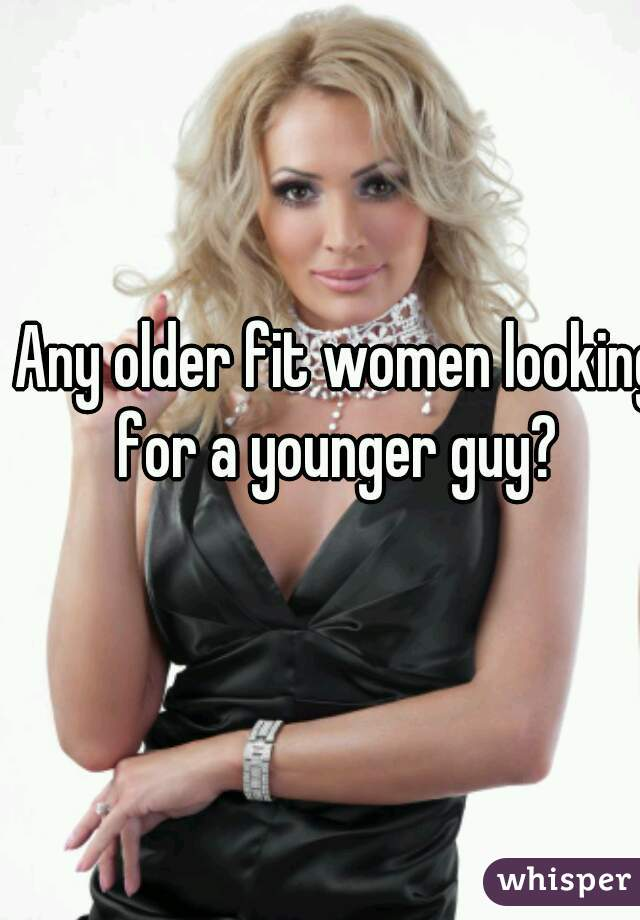 women looking for young guys