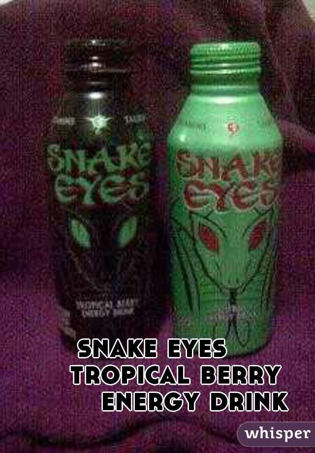 snake eyes tropical berry energy drink