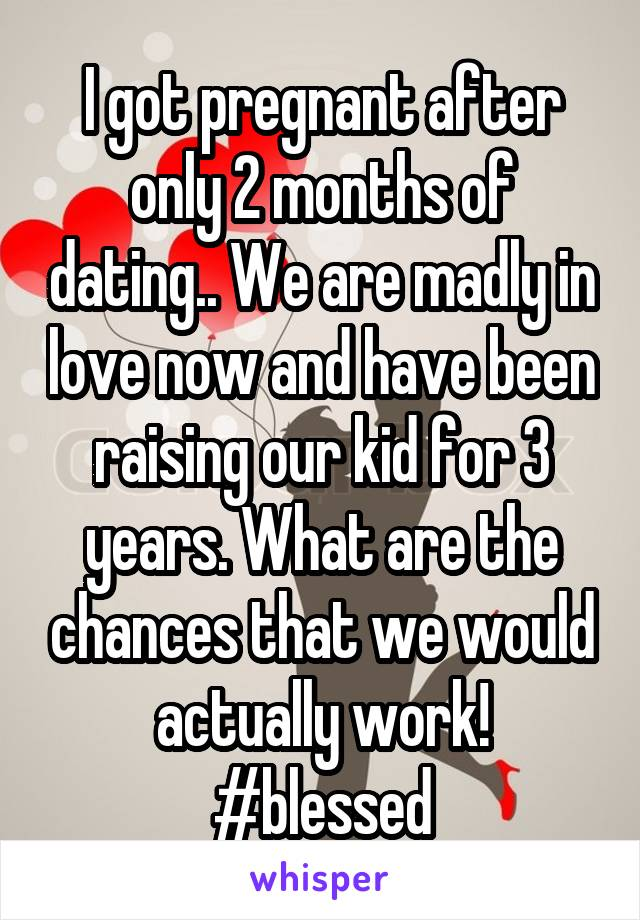 what should i expect 3 months dating