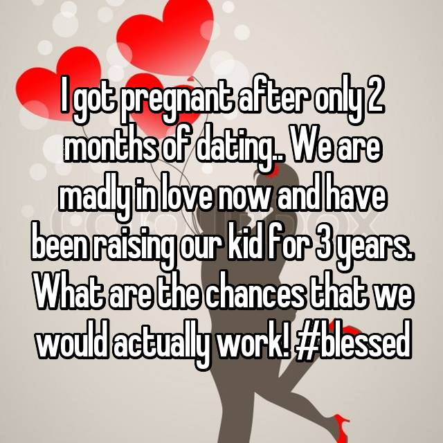pregnant and we just started dating