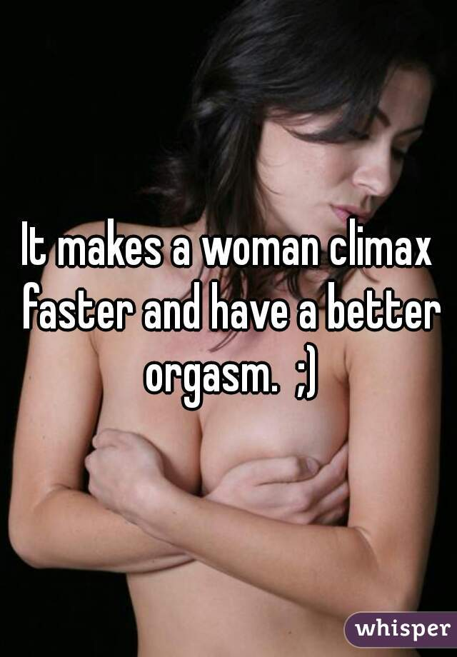 How to have an orgasm faster