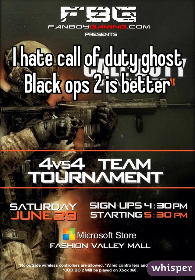 I hate call of duty ghost Black ops 2 is better