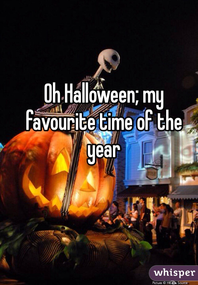 Oh Halloween; my favourite time of the year