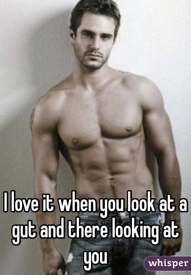 I love it when you look at a gut and there looking at you