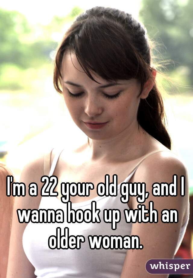 How do i hook up with an older guy
