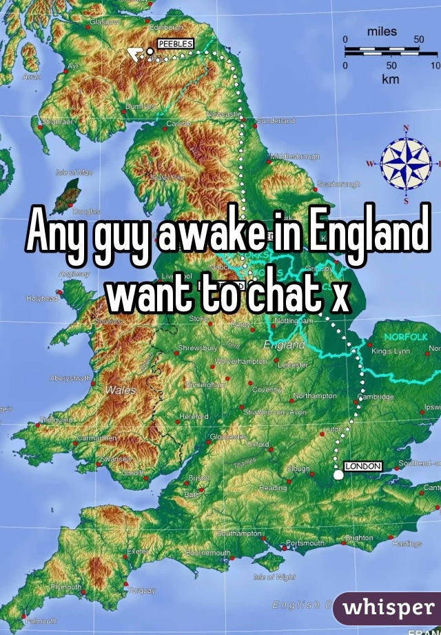 Any guy awake in England want to chat x
