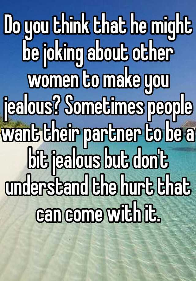 How to make other women jealous of you