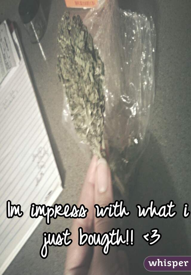 Im impress with what i just bougth!! <3
