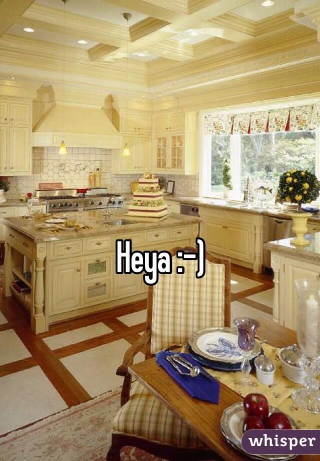 Heya :-)