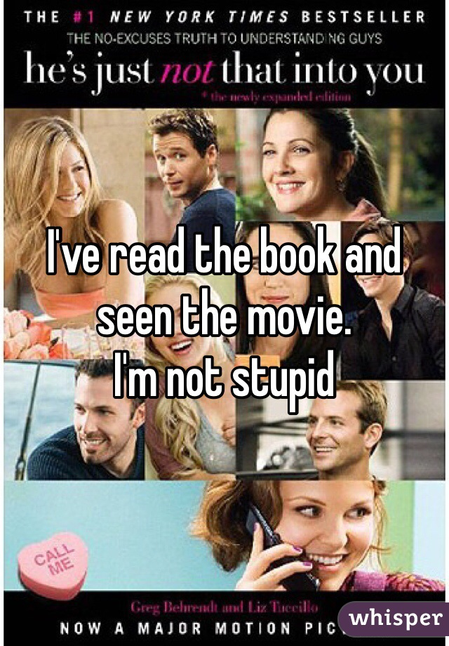 I've read the book and seen the movie. I'm not stupid
