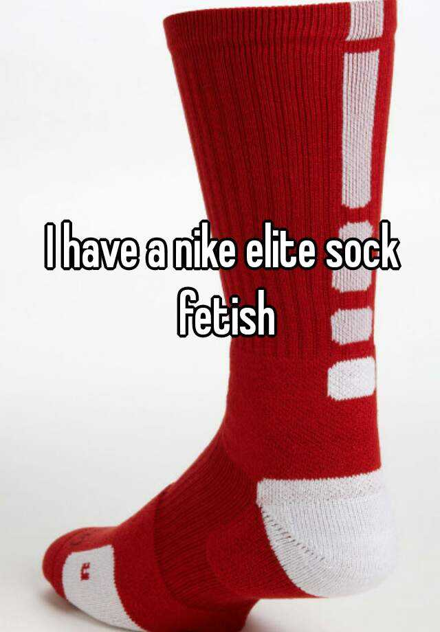 Nike elite socks fetish