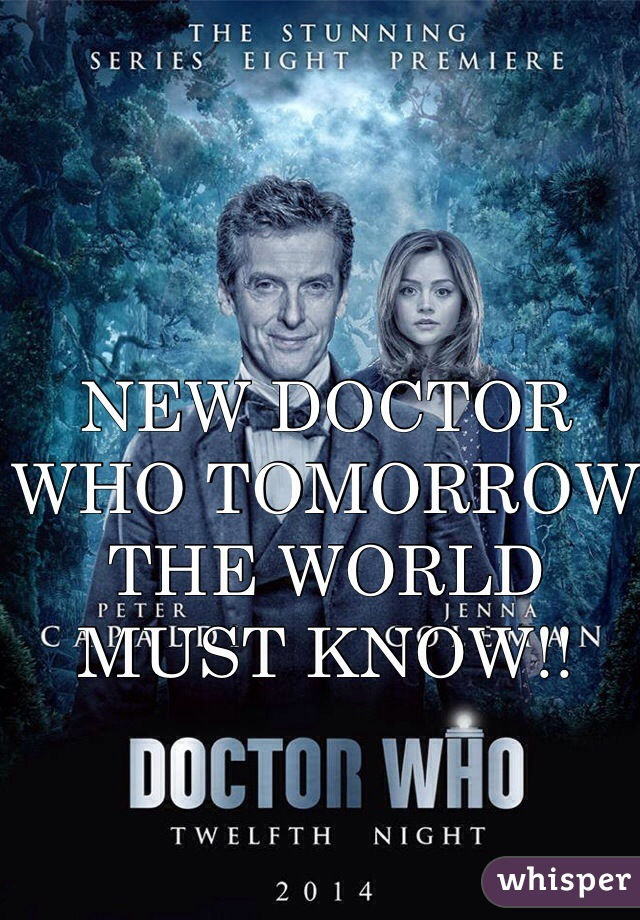 NEW DOCTOR WHO TOMORROW THE WORLD MUST KNOW!!