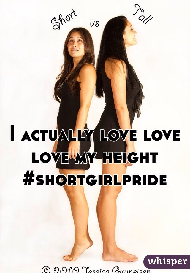 I actually love love love my height #shortgirlpride