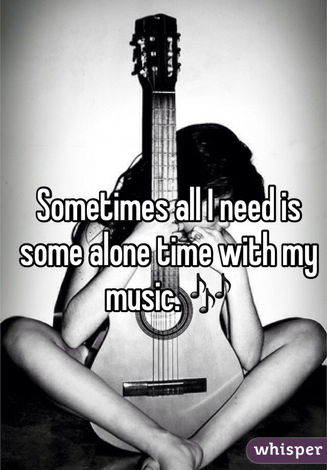 Sometimes all I need is some alone time with my music. 🎶