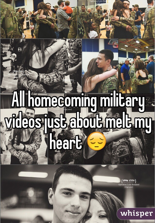 All homecoming military videos just about melt my heart 😔
