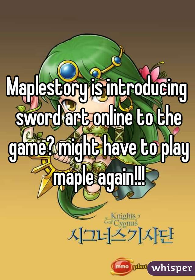 Maplestory is introducing sword art online to the game? might have to play maple again!!!