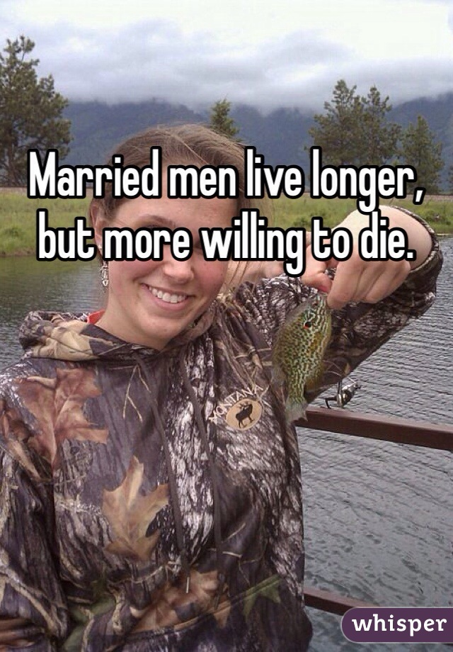 Married men live longer, but more willing to die.